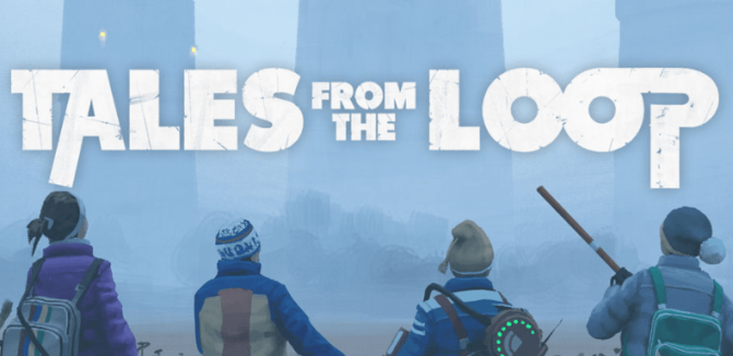 Why you should try Tales from the Loop…