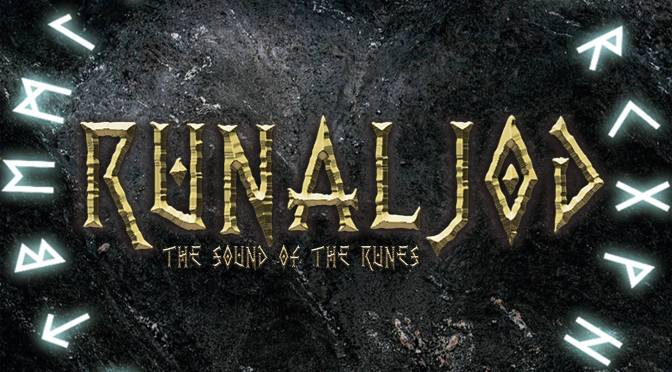 Runaljod: The Sound of the Runes – Heroic Battles in A Frozen Apocalypse